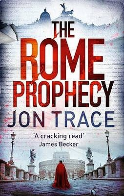 The Rome Prophecy by Sam Christer