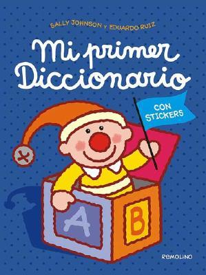 Mi Primer Diccionario/ My First Picture Dictionary