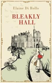 Bleakly Hall by Elaine di Rollo