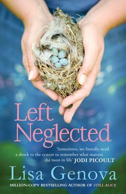 Left Neglected by Lisa Genova