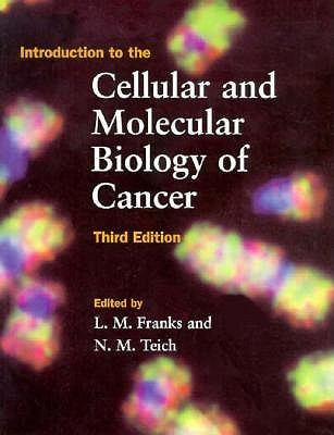 Introduction to the Cellular and Molecular Biology of Cancer