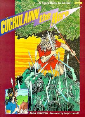 Cuchulainn the Hero: A Storybook to Color