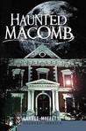 Haunted Macomb