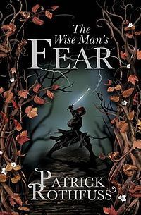The Wise Man's Fear (The Kingkiller Chronicle, #2) par Patrick Rothfuss