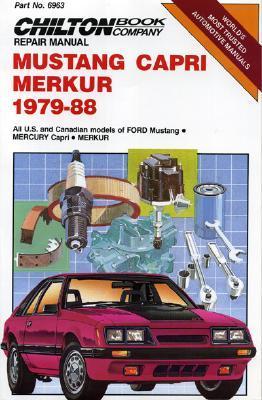 Mustang, Capri, Merkur 1979-88 All U.S. and Canadian Models of Ford Mustang, Mercury Capri, Merkur