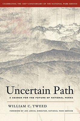 Uncertain Path by William C. Tweed
