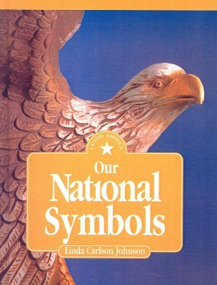Our National Symbols (I Know America (Hardcover))