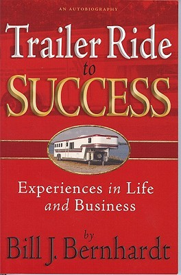 Trailer Ride to Success: Experiences in Life and Business