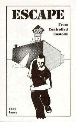 Escape From Controlled Custody