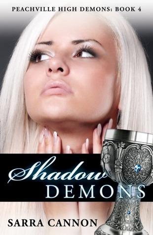 Shadow Demons(The Shadow Demons Saga 4) - Sarra Cannon