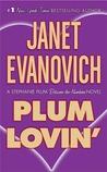 Plum Lovin' (A Stephanie Plum Between the Numbers/Holiday Novel, #2)