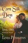 Corn Silk Days