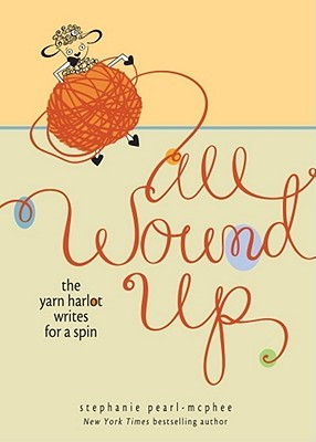 """All Wound Up"" by Stephanie Pearl-McPhee"