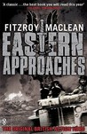 Eastern Approaches by Fitzroy Maclean