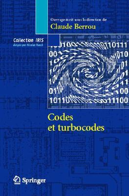 Codes Et Turbocodes (Collection Iris)