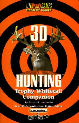 3D Hunting: Trophy Whitetail Official Strategy Guide
