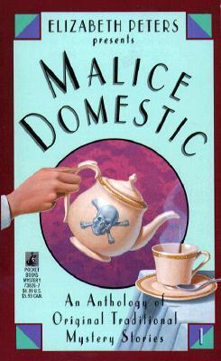 Elizabeth Peters Presents Malice Domestic (Malice Domestic, #1)