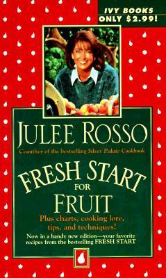 Fresh Start for Fruit (Fresh Start Cookbooks)