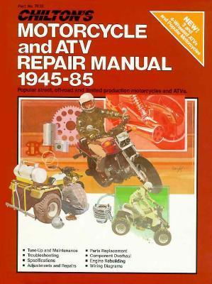 Chilton's Motorcycle and Atv Repair Manual 1945-85