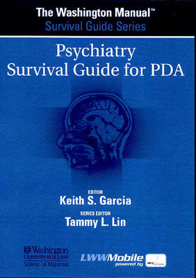The Washington Manual® Psychiatry Survival Guide for PDA: Powered by Skyscape, Inc.