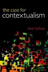 Case for Contextualism, Volume 1 by Keith DeRose