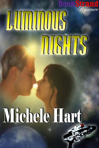 Luminous Nights by Michele Hart