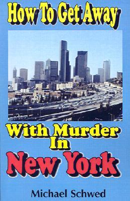 How to Get Away with Murder in New York