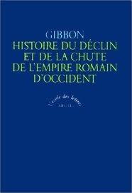 Histoire du déclin et de la chute de l'Empire romain d'Occident by Edward Gibbon