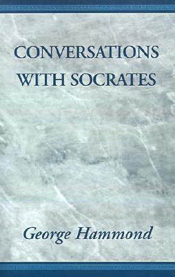 Conversations With Socrates