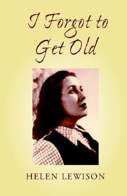I Forgot to Get Old