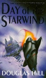 Day of the Starwind by Douglas Arthur Hill