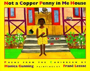 Not a Copper Penny in Me House by Monica Gunning