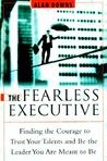 The Fearless Executive