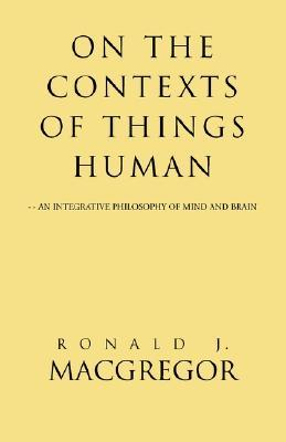 On the Contexts of Things Human