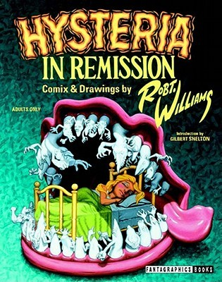 Hysteria in Remission by Robert L.  Williams II