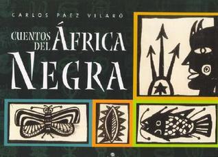 Cuentos del Africa Negra