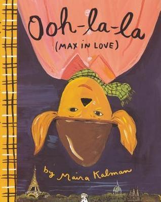Ooh-la-la by Maira Kalman