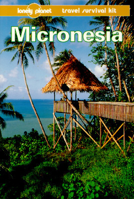 Lonely Planet Travel Survival Kit - Micronesia