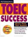 Peterson's Toeic Success (Peterson's TOEIC Official Test Preparation Guide)