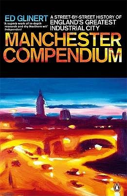 The Manchester Compendium by Ed Glinert