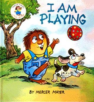 I am Playing (Little Critter Toddler Books)