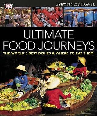 Ultimate Food Journeys