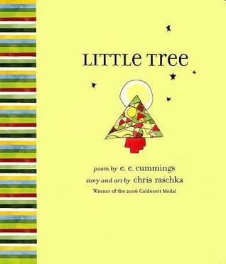 Little Tree by Chris Raschka