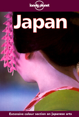 Lonely Planet: Japan(Lonely Planet Country Guide)