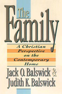 The family a christian perspective on the contemporary home by the family a christian perspective on the contemporary home by jack o balswick fandeluxe