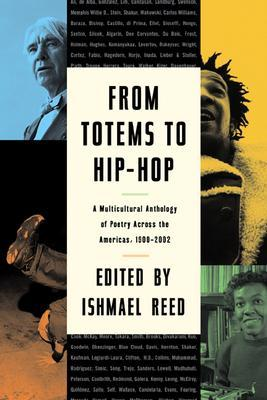 From Totems to Hip-Hop: A Multicultural Anthology of Poetry Across America