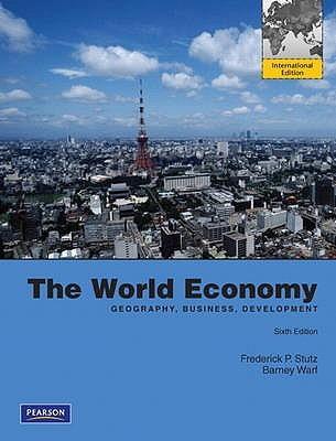 The World Economy: Geography, Business, Development.