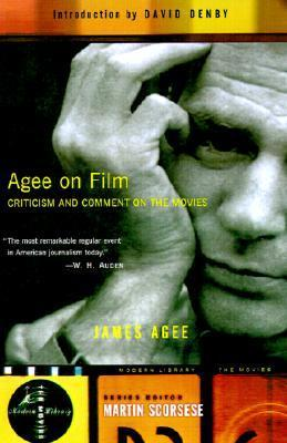 Agee on Film: Criticism and Comment on the Movies