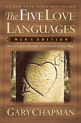 Ebook The Five Love Languages Mens Edition How To Express Heartfelt Commitment To Your