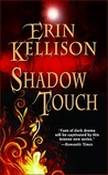 Shadow Touch (Shadow Touch, #1)